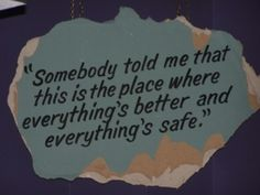 from one tree hill; this quote will be in my future home