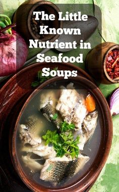 It's not omega-3s. Nor is it minerals. Rather, the little-known nutrient in seafood soups is hinted at in an ancient South American proverb.  #seafoodsoups #souprecipes Fish Chowder, Clam Chowder, Benefits Of Gelatin, Seafood Soup Recipes, Seafood Stock, Lobster Bisque, Whole Food Diet, Bone Broth, Soups And Stews