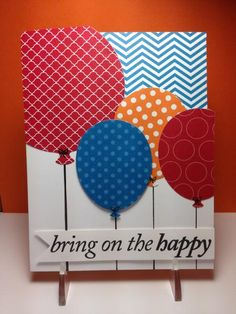 handmade birthday card: Bring on the Happy Balloons big and bright balloons cut with balloon dies ... card by beesmom ...