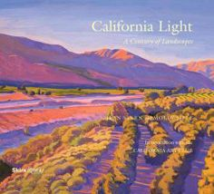 San Luis Obispo County Adult Winter Reading Program- California Reading List California light : a century of landscapes : paintings of the California Art Club