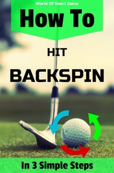 Learn how to put backspin on a golf ball, with a simple 3 step formula! How To Pitch A Golf Ball Golfball, Golf Mk4, Golf Downswing, Golf Ball Crafts, Golf Club Crafts, Golf Putting Tips, Golf Chipping, Chipping Tips, Golf Videos