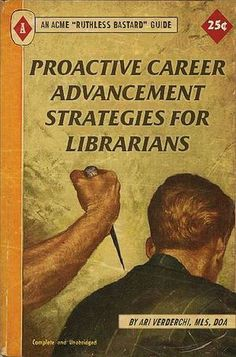 Proactive career advancement strategies for librarians - Professional Library Literature : simplebooklet.com