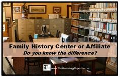 What's a Family History Center Affiliate? – The Genealogy Reporter