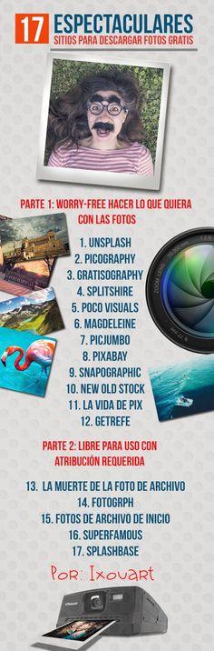 Hola: Una infografía con 17 espectaculares sitios para descargar Fotos Gratis. Vía Un saludo