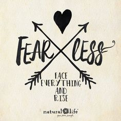 Rise and be fearless!