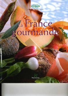 Recette livre thermomix La France gourmande