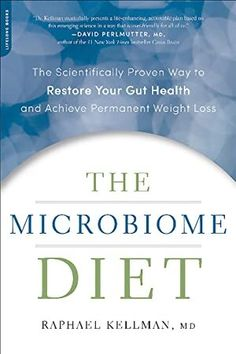 Love your gut! The Microbiome Diet: The Scientifically Proven Way to Restore Your Gut Health and Achieve Permanent Weight Loss by Raphael Kellman MD Gut Health, Health And Wellness, Health Tips, Health Fitness, Nex York, Microbiome Diet, Prebiotic Foods, Metabolic Diet, Fermented Foods