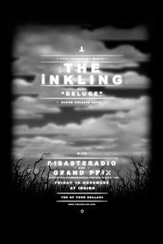 Album release gig poster for The Inkling. www.behance.net/davidrandallpeters