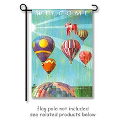 """Hot Air Balloon Garden Flag by artist Patrick Reid O'Brien for Breeze Art. The design is visible from both sides of the flag, """"WELCOME"""" reads correctly from one side only. Garden flag size is 12.5"""" Wide x 18"""" Long. ** Free shipping to anywhere in the USA **"""