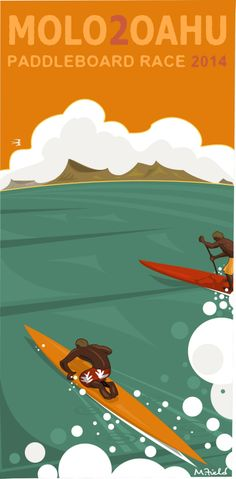 Molokai to Oahu (aka: M2O) Prone Paddleboard & SUP World Championships. 32 Miles across the Kaiwi channel.  Sunday July 27, 2014. Poster / Artwork by Mike Field.