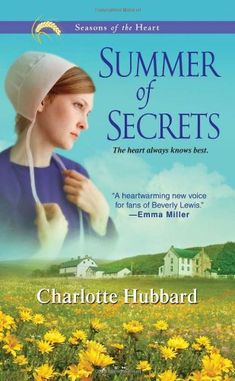 Summer of Secrets (Seasons of the Heart) by Charlotte Hubbard http://www.amazon.com/dp/1420121693/ref=cm_sw_r_pi_dp_-NkJtb184QF6DPCM
