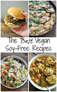 The Best Vegan Soy-Free Recipes - Rabbit and Wolves Tbh. not a big fan of soy. But every vegan cookbook is full of so many recipes that are soy based! Like you're killing me😭 need me some soy free vegan recipes Best Vegan Recipes, Vegan Dinner Recipes, Vegan Dinners, Vegetarian Recipes, Healthy Recipes, Lunch Recipes, Vegetarian Cooking, Healthy Meals, Healthy Food