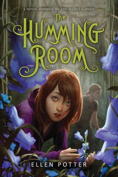 The Humming Room, by Ellen Potter - I'm loving Roo's determined character, mysterious setting, echoes of The Secret Garden (one of my childhood favorites).