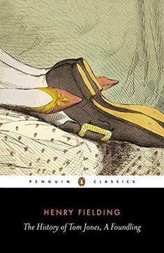 The History of Tom Jones, a Foundling (Penguin Classics) ... https://www.amazon.com/dp/0140436227/ref=cm_sw_r_pi_dp_U_x_.txtAbRR08FTD