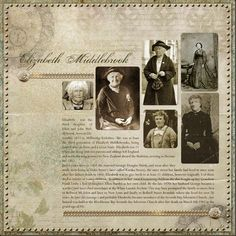 Elizabeth Middlebrook ~ Elegant genealogical digi page of an ancestor's life story with photos from the 1860s to the 1940s...wow!