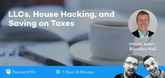 """RT BiggerPockets """"BP Podcast 196: LLCs, House Hacking, and Saving on Taxes with Brandon Hall https://www.biggerpockets.com/renewsblog/bp-podcast-196llcshouse-hackingsaving-taxes-brandon-hall/"""""""