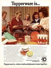 Tupperware not just for your grandmother, check it out it 's come along way baby!