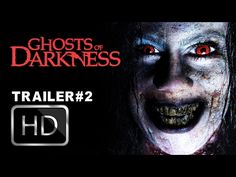 Ghosts of Darkness (2017) Full Movie Streaming HD