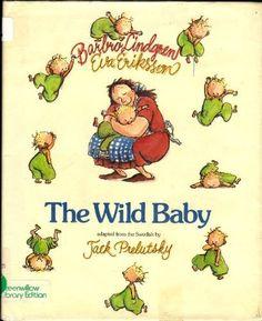 The Wild Baby by Barbro Lindgren, http://www.amazon.ca/dp/0688006019/ref=cm_sw_r_pi_dp_eonhsb1KRRXS9