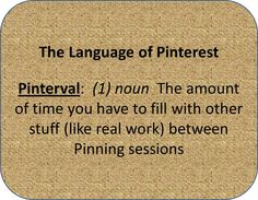 Pinterval=the definition of my life. :)