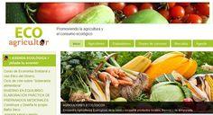 ECO agricultor, promoviendo la agricultura y el consumo ecológico. Los viernes de Ecología Cotidiana