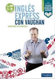 INGLÉS EXPRESS CON VAUGHAN - INTERMEDIO
