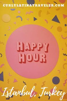 Visiting Happy Hour Tr: The Turkish Interactive Museum in Istanbul - Curly Latina Traveler Happy Hour, Interactive Museum, Travel Advice, Travel Ideas, Drink Specials, Turkey Travel, Amazing Destinations, Travel Destinations, Istanbul Turkey