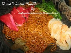 Dried Wantan Noodle-Wantan mee or noodle is a Cantonese noodle dish which is popular in Malaysia, Singapore and Hong Kong. The dish is usually served in hot soup, garnished with leafy vegetables, and wonton. The types of leafy vegetables used are usually kailan also known as Chinese kale or mustard green. Another type of dumpling known as shui jiao is sometimes served in place of wonton. It contains prawns, chicken or pork, and spring onions.