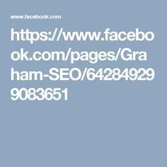 https://www.facebook.com/pages/Graham-SEO/642849299083651