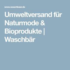 1b8ebbff6575b7 Umweltversand für Naturmode   Bioprodukte