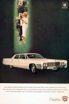 1969 Cadillac Fleetwood Brougham Sedan vintage ad. The brilliant 1969 Cadillac may not be your first, but it will certainly be your finest.