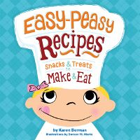 Little chefs will enjoy a sense of responsibility as they whip up the recipes in kid-friendly cookbook Easy Peasy Recipes: Snacks & Treats to Make & Eat by Karen Berman.
