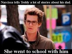 Narcissa le cuenta a Teddy muchas historias sobre su padre. Fueron juntos a Hogwarts. Asked by: anon