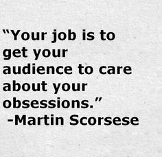 Martin Scorsese Quote About Obsession