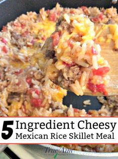 5 Ingredient Cheesy Mexican Rice Skillet Meal | True Aim