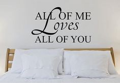 All of me wall sticker decal