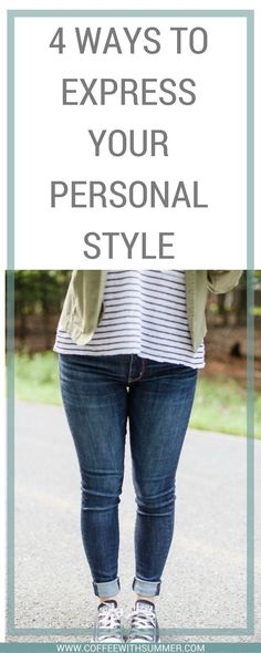 4 Ways To Express Your Personal Style