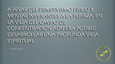 A pesar del primitivismo físico y mental...  Centro de Estudios para el Sentido de Vida. www.sentidodevida.mx