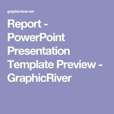Report - PowerPoint Presentation Template Preview - GraphicRiver