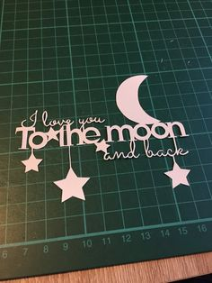 I love you to the moon and back template by juliemason323 on Etsy