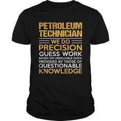 PETROLEUM TECHNICIAN T-Shirts, Hoodies. Get It Now ==►…