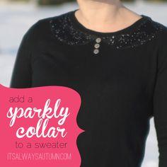 it's always autumn - itsalwaysautumn - add a sparkly collar to a plainsweater
