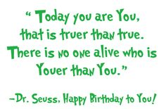 Dr. Seuss quotes.