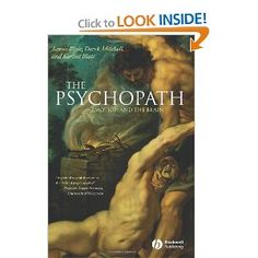 The Psychopath: Emotion and the Brain