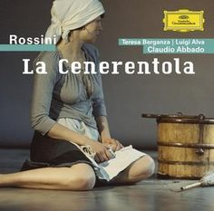 Rossini's La Cenerentola with the London Symphony Orchestra conducted by Abbado