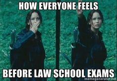 how everyone feels before law school exams - katsalute | Meme ...