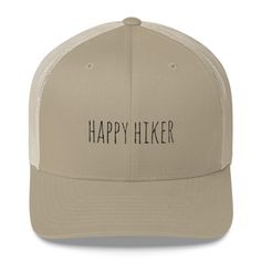 Happy Hiker Trucker Hat Beanie Outfit, Beanie Hats, Hiking Tips, Hiking Gear, Adventure Outfit, A Perfect Day, Dad Hats, Handmade Items, Baseball Hats