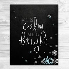 All is calm all is bright printable wall art.    This design is an 8x10 printable file that will be sent to your email address after purchase. It will
