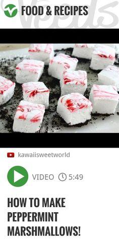 How to Make Peppermint Marshmallows! | http://veeds.com/i/7fcuoSlpxZOTqh_4/jummy/
