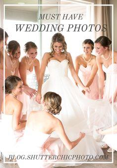 MUST HAVE WEDDING PHOTOS   ShutterChic Photography   Colorado Wedding Ideas